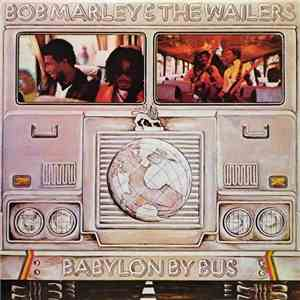 Bob Marley & The Wailers - Babylon By Bus download