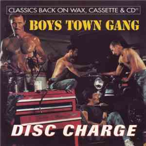 Boys Town Gang - Disc Charge download