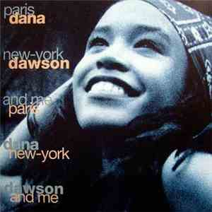 Dana Dawson - Paris New-York And Me download