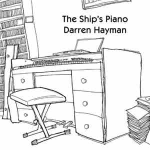 Darren Hayman - The Ship's Piano download