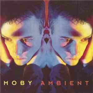 Moby - Ambient download