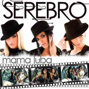 Serebro - Mama Luba (Mama Lover) download