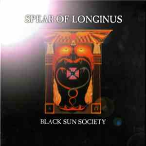 Spear Of Longinus - Black Sun Society download