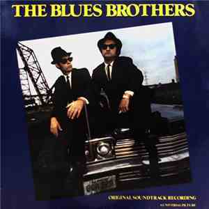 The Blues Brothers - The Blues Brothers (Original Soundtrack Recording) download